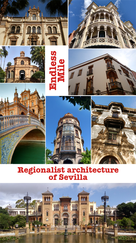 Endless Mile, Robert Wright, guide, Sevilla, Regionalist, Regionalismo, architecture, walking tour